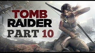 Tomb Raider (2013) Gameplay 4K Part 10