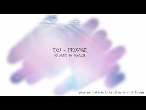 EXO-PROMISE (약속) 3D AUDIO BY MAYUCHI