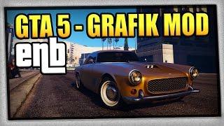 GTA 5 | GRAFIK MOD - ENB | PC | + Installation