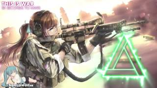 Repeat youtube video Nightcore - This Is War