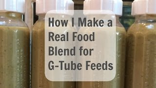 How to Make a Blenderized Diet Mix for G-Tube Bolus Feeding