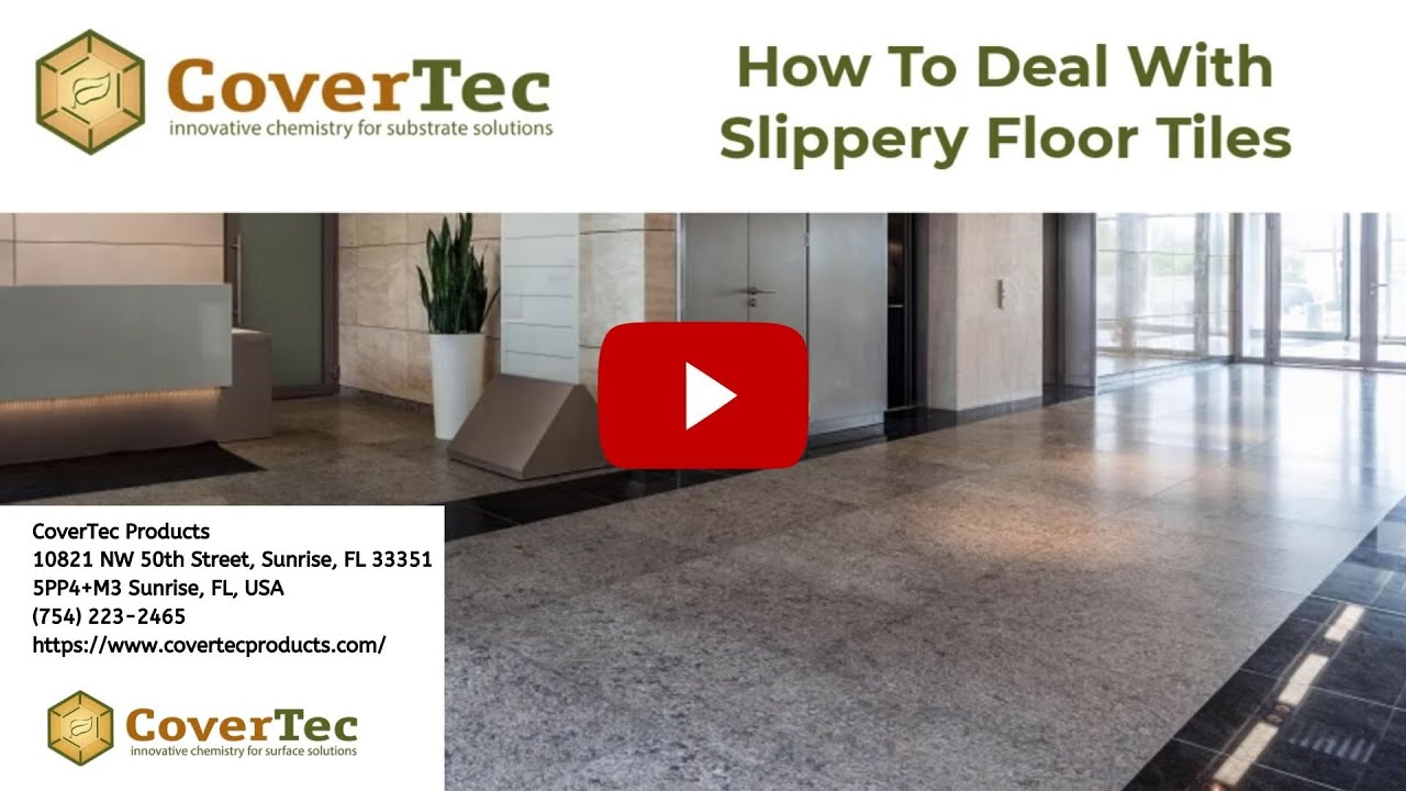 How To Deal With Slippery Floor Tiles Covertec Products