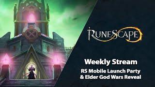 RS Mobile Launch & Elder God Wars Reveal | RuneScape Weekly Stream (June 2021)