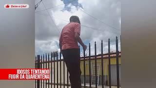 IDOSOS TENTANDO FUGIR DA QUARENTENA