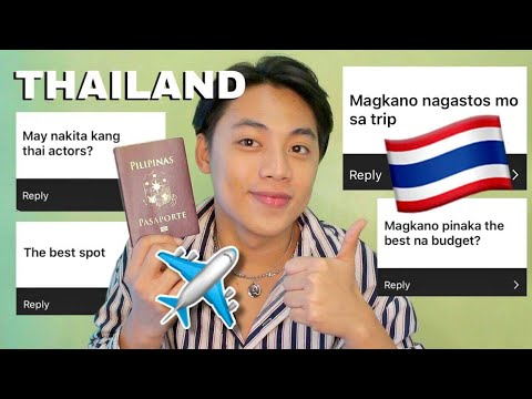 THAILAND Q&A: Things You Might Need to Know (Special Episode)    Benedix Ramos