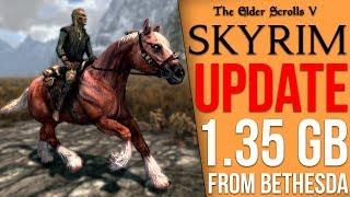 Skyrim Got a 1.35GB Update