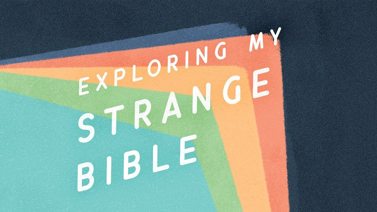 Strange Bible Podcast Intro