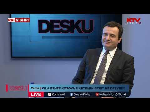 DESKU - Albin Kurti, Kryeministër Në Detyrë
