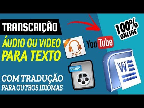 TRANSCREVER ÁUDIO OU VÍDEO PARA TEXTO E TRADUZIR 100% AUTOMÁTICO ( Qualquer Idioma Online. )