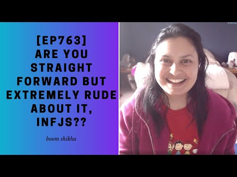 Are You Straight Forward But Extremely Rude About It, INFJs?? from YouTube · Duration:  10 minutes 57 seconds