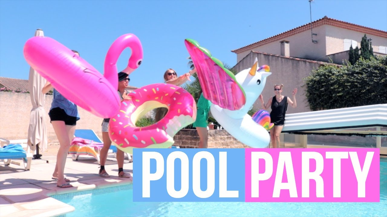 Comment organiser une pool party youtube - How to make a pool party ...