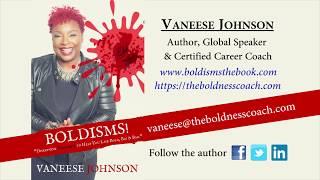 Vaneese Johnson Boldisms Author