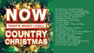 Christmas Songs 2015 - Now Thats What I Call Country Christmas 2015