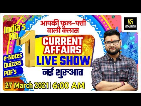 27 March | Daily Current Affairs Live Show #508 | India & World | Hindi & English | Kumar Gaurav Sir