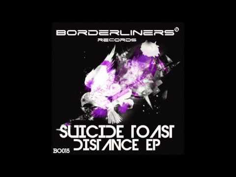 SUICIDE TOAST - DISTANCE (BEATPORT TOP 7# | BORDERLINERS ...
