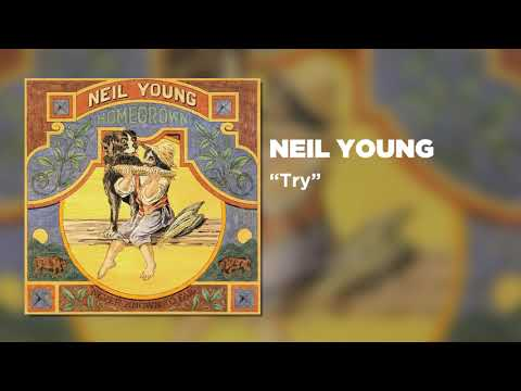 Neil Young - Try (Official Audio)