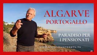 Algarve il paradiso dei Pensionati - vivere in Portogallo a ZERO Tasse! Intervista Story Hunters tv