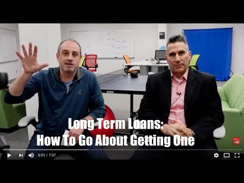 Long Term Loans: How To Go About Getting One