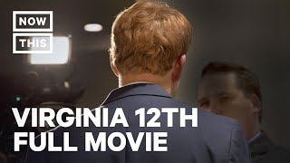 Virginia 12th – A NowThis Film | FULL MOVIE | NowThis