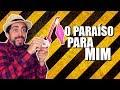 O PARAÍSO PARA MIM - YouTube