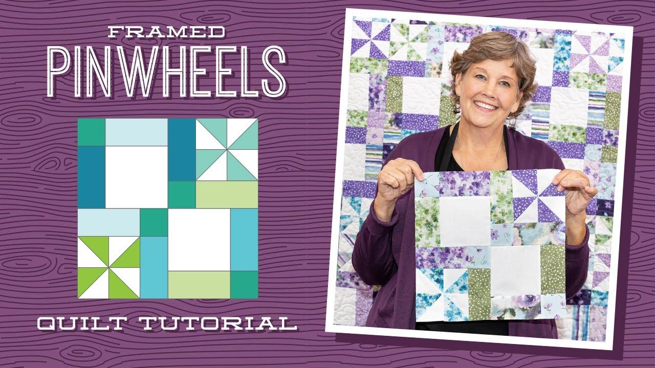 "Make a ""Framed Pinwheel"" Quilt with Jenny Doan of Missouri Star (Video Tutorial)"