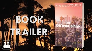 Book Trailer for The Showrunner, coming in June 2018