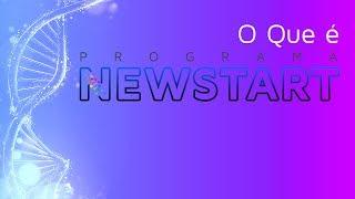 Gambar cover O que é NEWSTART - Apresentação