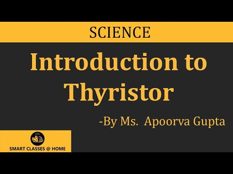 Thyristor Lecture, BTech by Apoorwa
