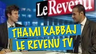THAMI KABBAJ @ Le Revenu TV - Interview de Romain Dion