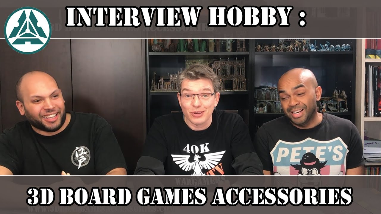 "Vie ma vie de Cadien: Interview - 3d Board Games Accessories -  ""Portrait  Hobbyistique."""