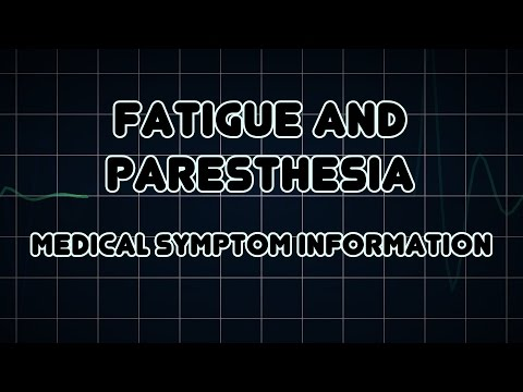 Fatigue And Paresthesia (Medical Symptom)