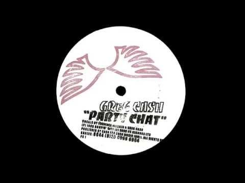 Greg Cash - Party Chat (original vocal version)