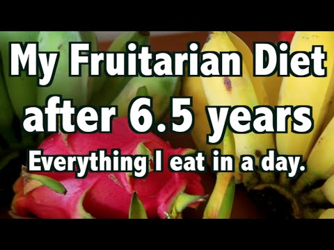 My Fruitarian Diet After 6.5 years