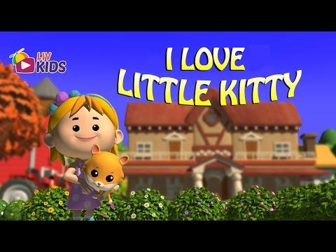 I Love Little Kitty with Lyrics | LIV Kids Nursery Rhymes and Songs | HD