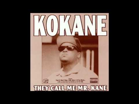 Kokane - Section 11350 feat  Spice 1 - They Call Me Mr  Kane