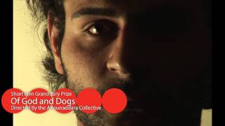 Short Film Grand Jury Prize: Of Gods and Dogs, directed by the Abounaddara Collective