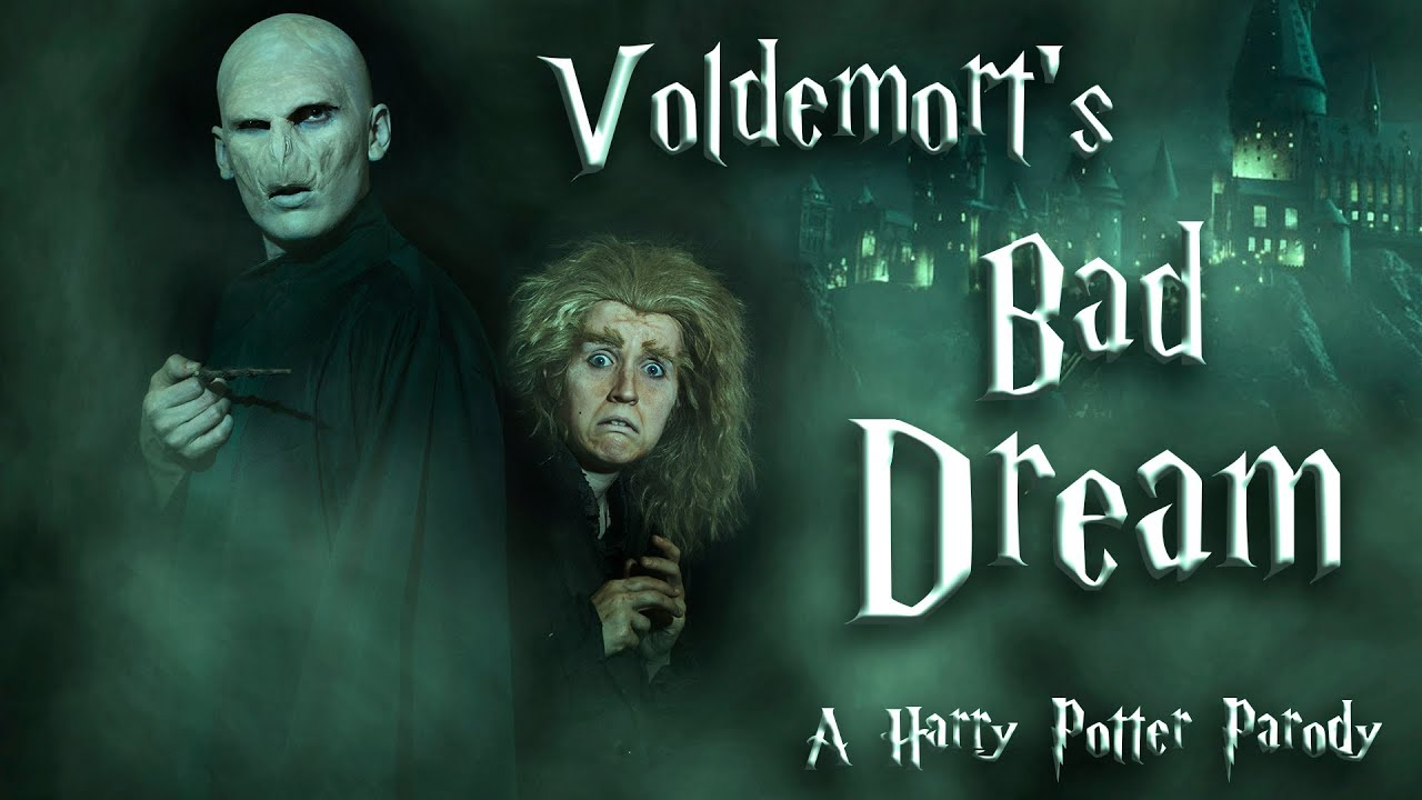 Voldemort's Bad Dream | A Harry Potter Parody