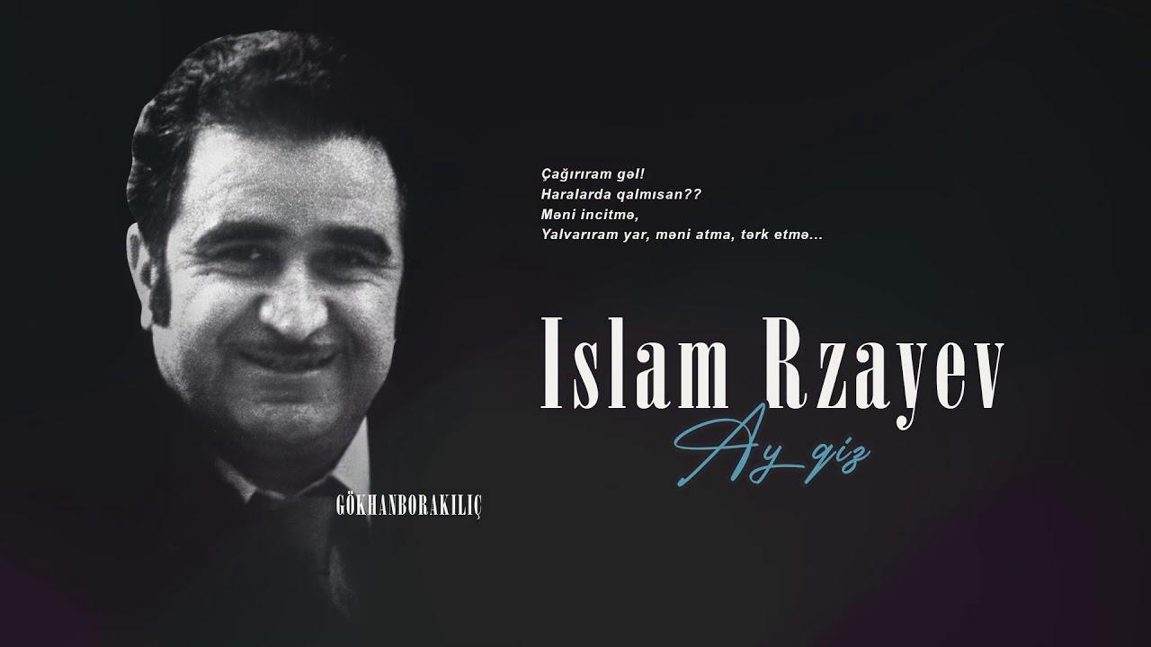 İslam Rzayev — Ay qız