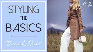 Styling the Basics #2 | Trench Coat