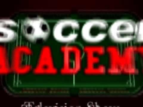 Soccer Academy TV  tional Video