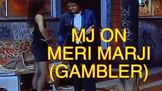 Michael Jackson On Meri Marzi (Filmo Wale)