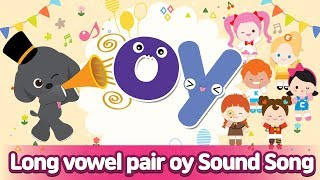 Long vowel pair OY Sound Song l Phonics for English Education
