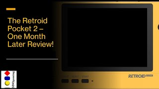 Retroid Pocket 2  One Month Later Review! (Including 17 games played!)