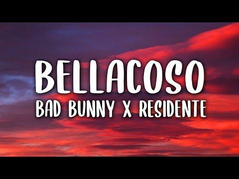 Bad Bunny, Residente - Bellacoso (Letra)