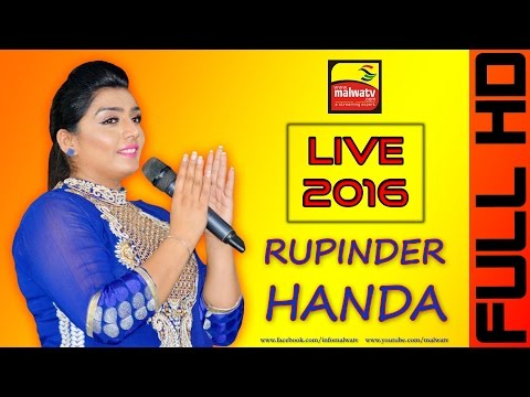 RUPINDER HANDA   LIVE VIDEO at BABA LAHORI SHAH MELA - 2016   DHILWAN (Kaupurthala)   Full HD   Last