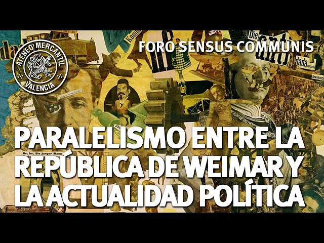 Paralelismo entre Republica de Weimar y la actualidad política   Guillermo Vansteenberghe