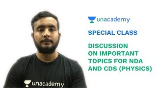 Special Class - Discussion on Important Topics for NDA and CDS (Physics) - Arpit Choudhary