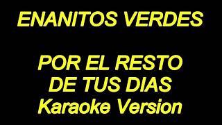 Enanitos Verdes - Por El Resto (Karaoke Lyrics) NUEVO!!