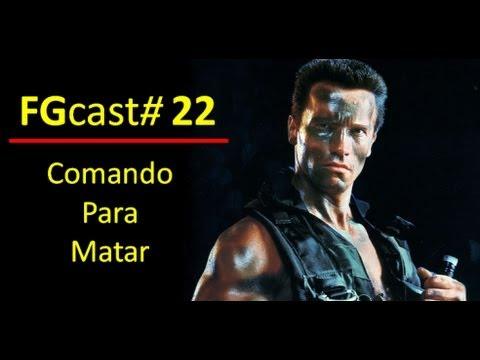 PODCAST - Análise de Comando para Matar (Commando) - 1985 - FGCast ...