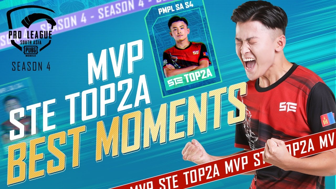 Best Moments of STE Top2A   MVP of PMPL South Asia Season 4